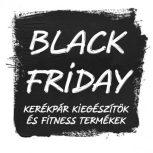BLACK FRIDAY fitness és kiegészítők
