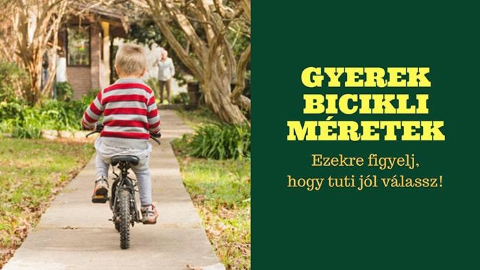 gyerek bicikli méret