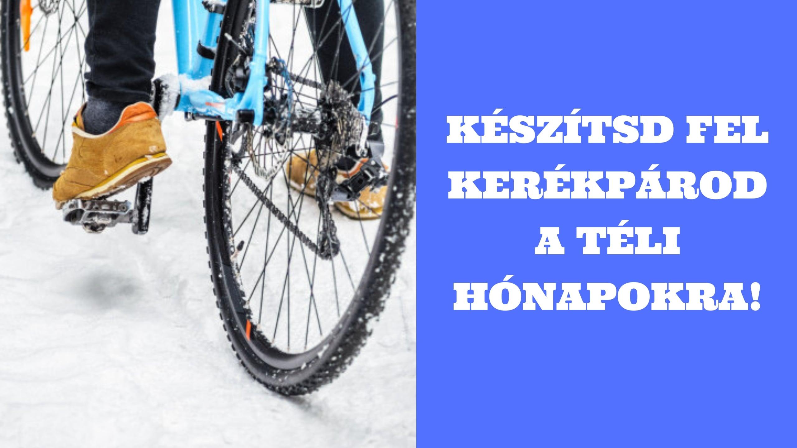 Télen is bringával jársz? Így készítsd fel kerékpárod a téli hónapokra!