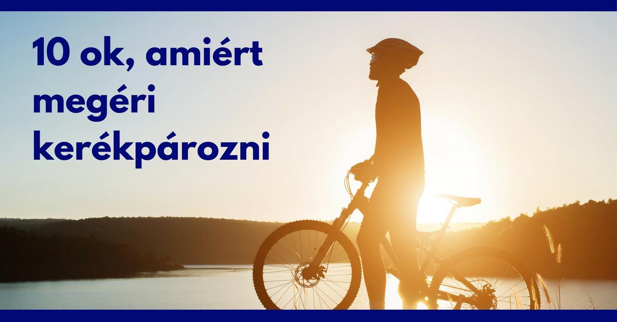 9d1fd31602 10 ok, amiért mindenkinek kerékpároznia kellene